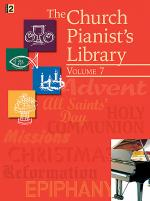 The Church Pianist's Library, Vol. 7 Sheet Music