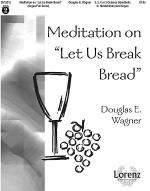 Meditation on Let Us Break Bread - Organ and HB/HC Score Sheet Music
