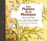 Les Plaisirs de la musique Vol. 1A et 1B Sheet Music