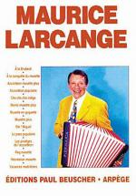 Maurice Larcange Sheet Music