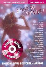 A Vous De Chanter - Voix Femme - Volume 2 Sheet Music