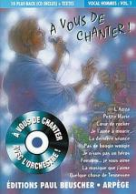 A Vous De Chanter - Voix Homme - Volume 1 Sheet Music