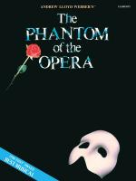 Andrew Lloyd Webber: The Phantom of the Opera (Clarinet) Sheet Music