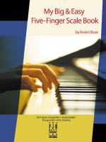 Kevin Olson: My Big & Easy Five-Finger Scale Book Sheet Music