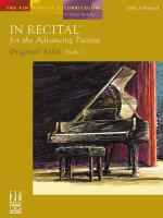 In Recital For The Advancing Pianist: Original Solos - Book 2 Sheet Music