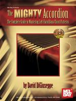 David Digiuseppe: The Mighty Accordion Sheet Music