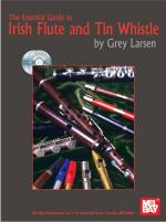 Grey Larsen: Essential Guide to Irish Flute and Tin Whistle Sheet Music