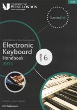 London College Of Music: Electronic Keyboard Handbook 2013 - Grade 6 Sheet Music