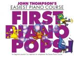 John Thompson's Easiest Piano Course: First Piano Pops Sheet Music