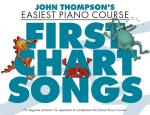 John Thompson's Easiest Piano Course: First Chart Songs Sheet Music