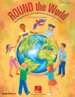 Cheryl Lavender: Round The World - Teacher Edition Sheet Music