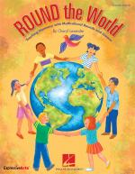 Cheryl Lavender: Round The World - Classroom Kit Sheet Music