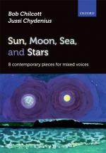 Bob Chilcott/Jussi Chydenius: Sun, Moon, Sea, And Stars Sheet Music