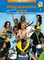 Initiation Aux Percussions Du Bresil - Volume 2 Sheet Music