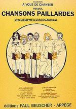Chansons Paillardes - Recueil Sheet Music