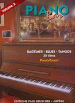 Piano Bar - Volume 3 Ragtimes, Blues, Tangos Sheet Music