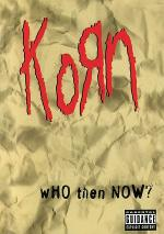 Korn - Who Then Now? Sheet Music