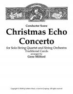 Christmas Echo Concerto for Solo String Quartet and String Orchestra - Score Sheet Music