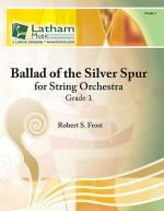 Ballad of the Silver Spur for String Orchestra Sheet Music
