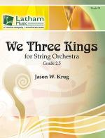 We Three Kings for String Orchestra Sheet Music