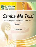 Samba Me This! for String Orchestra Sheet Music