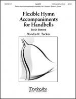 Flexible Hymn Accompaniments for Handbells, Set 2 (General) Sheet Music
