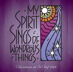 My Spirit Sings of Wondrous Things: 2008 St. Olaf Christmas Festival Sheet Music