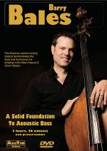 Barry Bales - A Solid Foundation to Acoustic Bass Sheet Music
