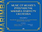 Music of Musser's International Marimba Symphony Orchestra Sheet Music