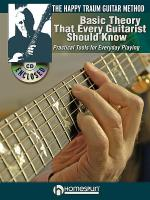 The Happy Traum Guitar Method - Basic Theory That Every Guitarist Should Know Sheet Music