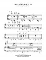I Wanna Get Next To You Sheet Music
