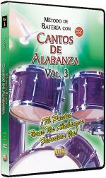 Método con Cantos de Alabanza: Batería Vol. 3 Sheet Music
