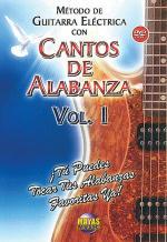 Método con Cantos de Alabanza: Guitarra Eléctrica Vol. 1 Sheet Music