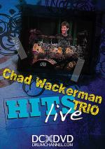 Chad Wackerman Trio: Hits Live Sheet Music