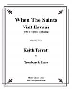When The Saints Visit Havana with a Touch of Wolfgang Sheet Music