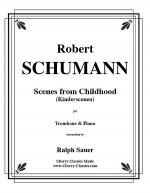 Scenes from Childhood (Kinderscenen) for Trombone & Piano Sheet Music