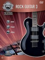 Alfred's PLAY -- Rock Guitar 3 Sheet Music