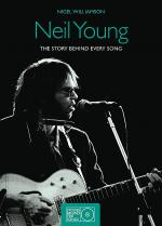 Neil Young - The Story Behind Every Song, 1966-1992 Sheet Music