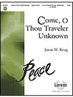 Come, O Thou Traveler Unknown Sheet Music