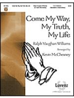 Come My Way, My Truth, My Life Sheet Music