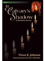 In Calvary's Shadow: A Tenebrae Service Sheet Music