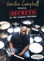 Gorden Campbell Presents Secrets Of The Working Drummer Sheet Music