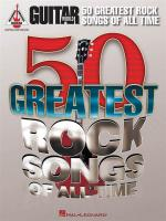 Guitar World: 50 Greatest Rock Songs Of All Time Sheet Music
