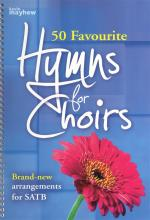 50 Favourite Hymns For Choirs Sheet Music
