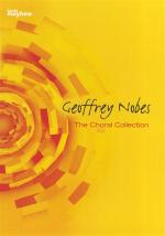 Geoffrey Nobes: The Choral Collection Sheet Music