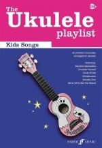 The Ukulele Playlist: Kids' Songs Sheet Music