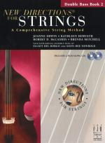 New Directions For Strings: A Comprehensive String Method - Book 2 (Double Bass) Sheet Music