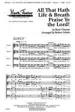 René Clausen: All That Hath Life And Breath Praise Ye The Lord! (TTBB) Sheet Music