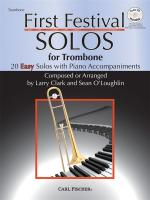 Larry Clark/Sean O'Loughlin: First Festival Solos - Trombone Sheet Music