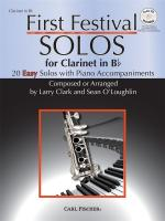 Larry Clark/Sean O'Loughlin: First Festival Solos - Clarinet in B Flat Sheet Music